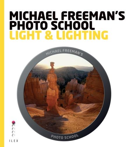 Light and Lighting by Michael Freeman